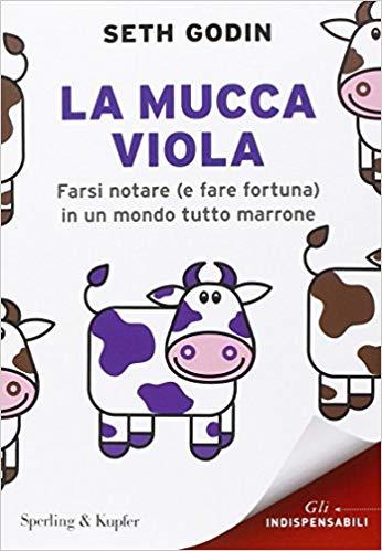 10 libri di Marketing da leggere assolutamente: la mucca viola