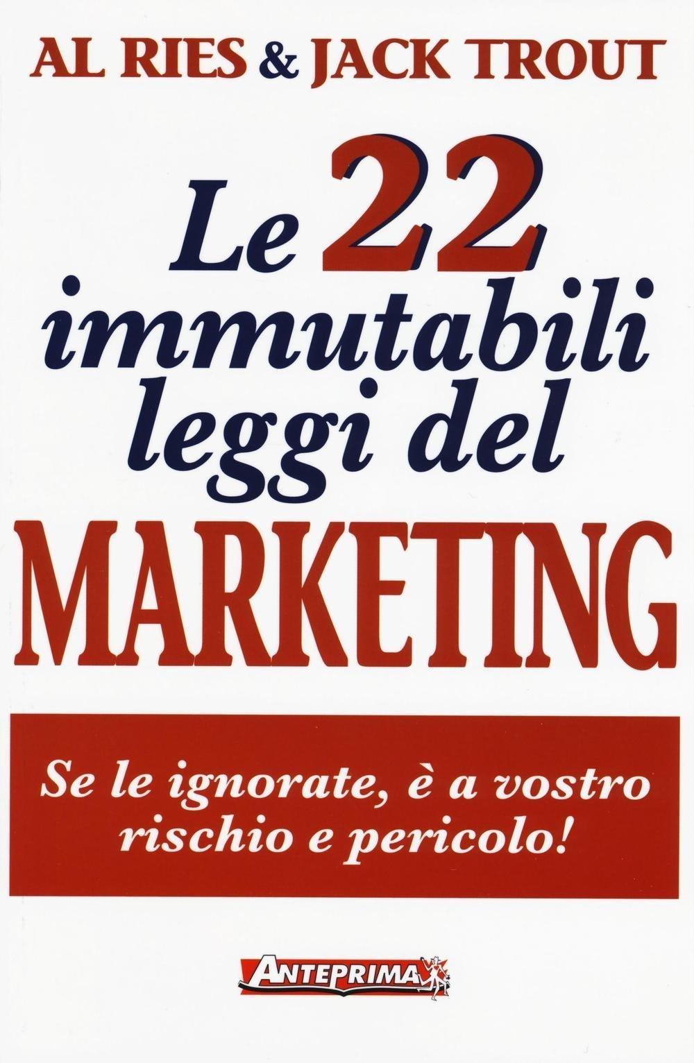 10 libri di Marketing da leggere assolutamente: le 22 immutabili leggi del marketing